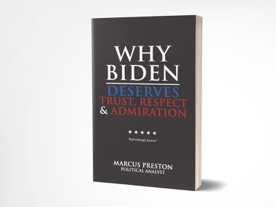 Why Biden deserves Trust, Respect and Admiration respect trust selfpublishing 3dbookcover illustration graphicdesign adobe photoshop fiverrgigs fiverr.com brand donaldtrump politics branding fiverr kindlebookcover kindle book cover designer book cover book