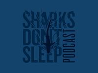 Sharks Don't Sleep