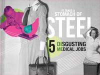 Disgusting Medical jobs