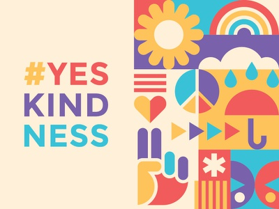 #YESKINDNESS Iowa 2019 peaceout yesterday poster iowa nice social justice illustration vector geometric shape love peace justice kindness yes iowa yeskindness