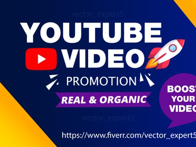 I will do organic youtube video promotion promote channel youtube promotion viral video video seo music promotion video promotion youtube