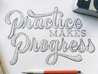 Practice Make Progress