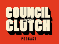 Council in the Clutch podcast logo