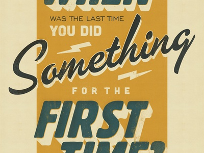 Last Time print typography poster yellow blue texture quote lettering vintage retro