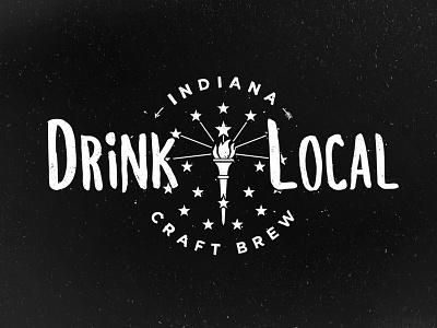 Drink Local craft beer indiana drink local brew grunge hand drawn hand type ink