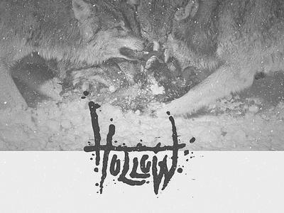 Hollow grunge texture caligraphy eerie wolves metal dark typography handmade gloomy