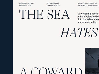 The Sea Hates A Coward bored stuff typography design poster