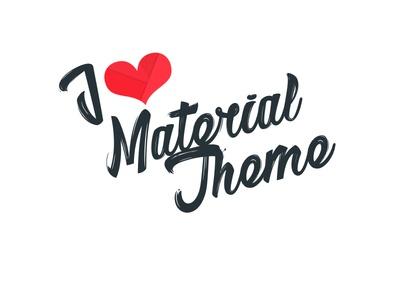I Love Material Theme