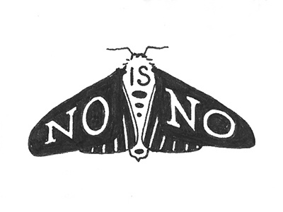 Rude Moth #4 consent nature typography lettering illustration moth rude