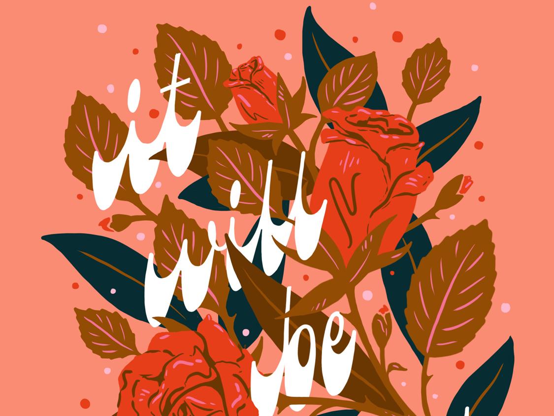 It Will Be Okay botanical illustration floral art floral background handletter lettering meditation positive okay rose gold rose floral