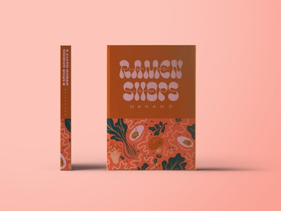 Ramen Book Mockup tokyo japanese japan book design typography lettering ingredients illustrated food food book cover illustration ramen cookboo