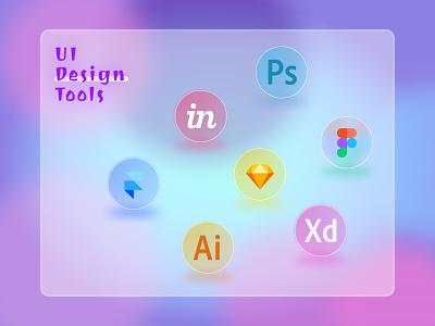 UI Design Tools glassmorphism adobe sketch invision illustrator figma logo illustration xd poster photoshop ui design creative