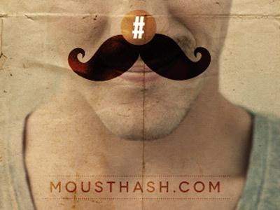 Mousthash Poster moustache mousthash movember hashtag website