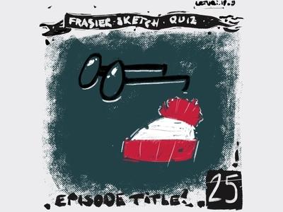 Frasier sketch quiz, #25. Which episode?