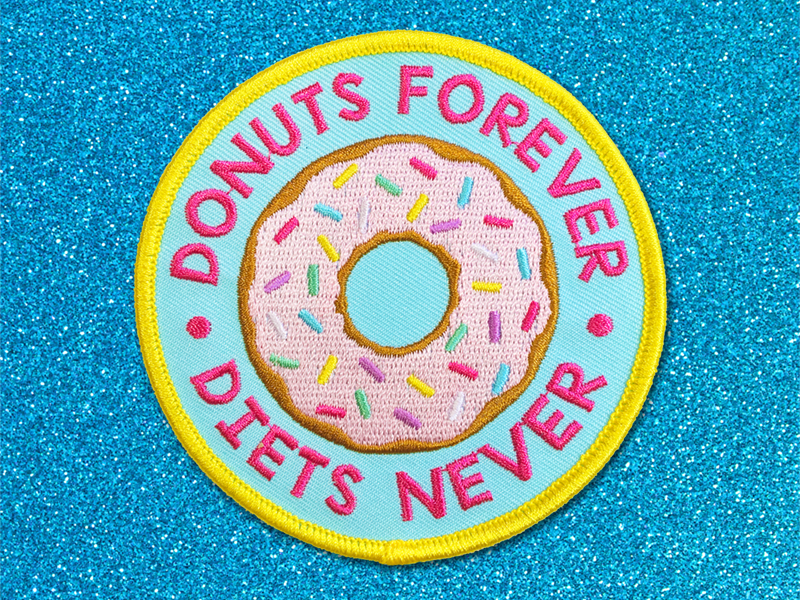 Donuts Forever Patch candy doll club patches patchgame girl gang girl power diets sweet cake sprinkles pink donuts donut