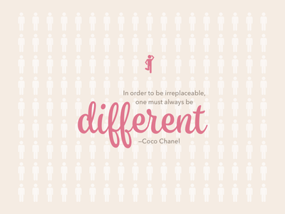 Quote of the day: Always Be Different quotes illustration
