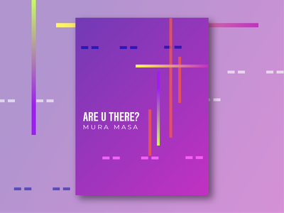 Music Series #4: Are U There? by Mura Masa creative design music