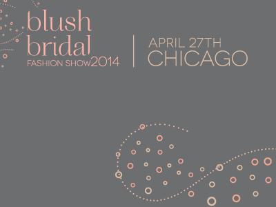 Blush Bridal Fashion Show 2014 logo & branding fashion show branding logo blush bridal