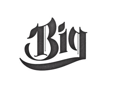 Big typography lettering blackletter type big