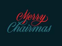 25/31: Merry Chairmas