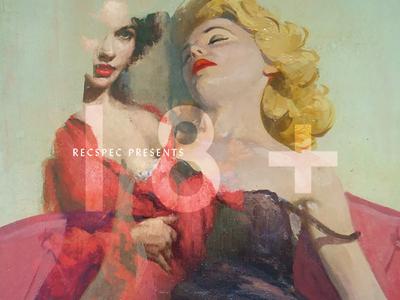 18+, The Playlist. music eroticism 18 sexytimes valentines