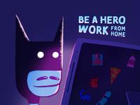 Be a Hero Stay Home / Corona 🦠