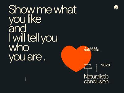 Naturalistic conclusion. dribbble