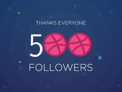 500 Followers - Thanks Everyone follow love thanks design 500followers 500 followers creativeboxx dribbble