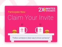 2 Invite Giveaway (Claim It Now)