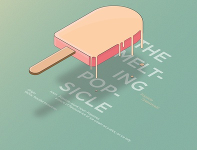 The melting popsicle.