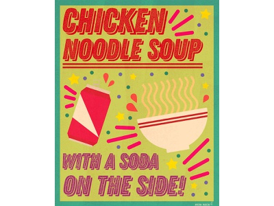 Chicken Noodle Soup letterpress printmaking colorful food illustration food chicken noodle soup chicken branding poster graphic design digital art print design illustration art print illustration design