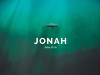 Jonah Sermon Series Graphic