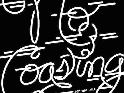 """No Coasting"" script type typography illustration logos weave handdrawn written"