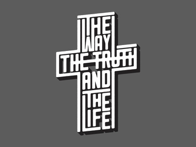 Way Truth and Life Poster cruciform scripture poster scripture retreat logo event logo retreat church jesus bible verse john john 14:6