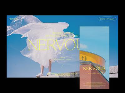 NERVOUS: — Vol 01 website ux ui film poster film branding minimal layout interface typogaphy photography concept uiux graphicdesign design webdesign