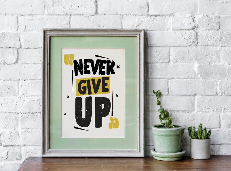 Never Give UP wall art positive decor success message positive vibes quotes