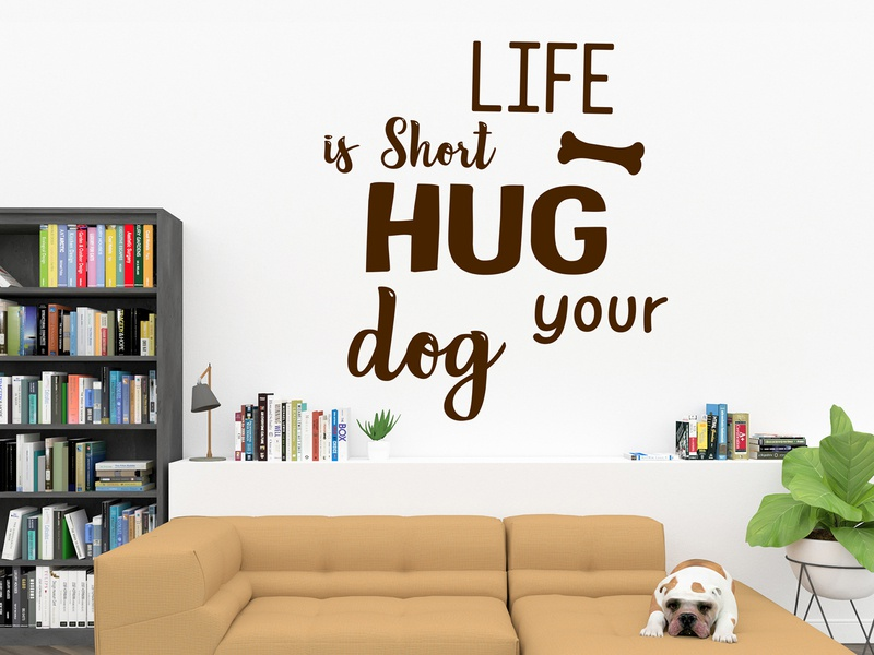 Life Is Short Hug Your dog love dog dog illustration wall art decor quotes