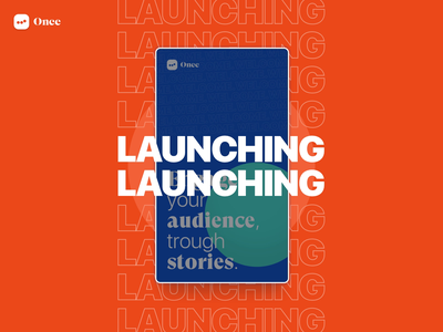 Once Interactive Stories | LAUCHING Right Meow tone of voice branding design system typography animated motion stories design instagram stories instagram startup ui product design product page launching
