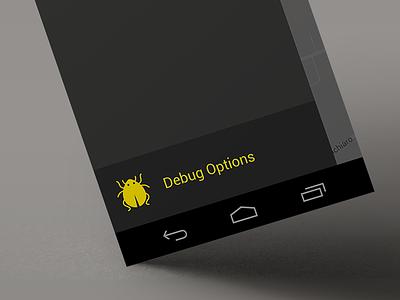 Debugging Android mobile ui sketchapp android icon menu dark yellow bug debug options side