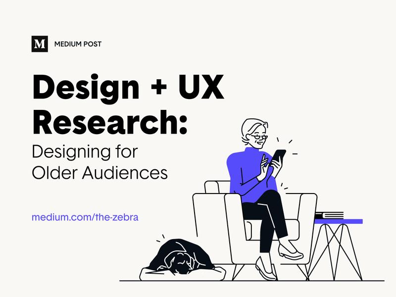 Medium Post – Designing for older audiences