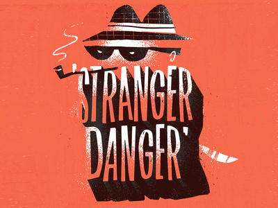 Stranger Danger typography hitchcock 50s illustration hand lettering hand drawn type lettering print digital art digital painting criminals