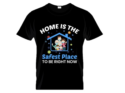 Home is the Safest Place Coronavirus T-Shirt Design illustraion t-shirt design software logo ux ui typography tshirt design typography t-shirt designer typography design merch by amazon shirts merch by amazon t-shirt design coronavirus t-shirt coronavirus t-shirt