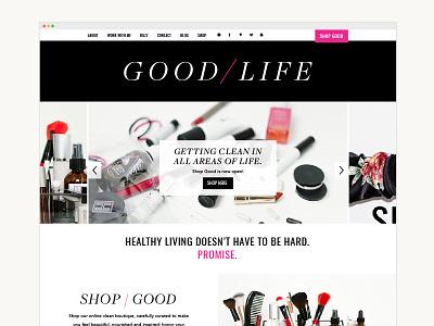 Good / Life healthy living ecommerce branding design development website