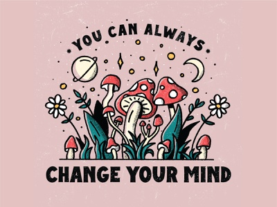 You Can Always Change Your Mind psychedelic flowers mushrooms line art drawing nature plants design procreate illustration