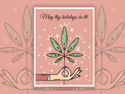 May Thy Holidays be Lit hand drawn weed holidays christmas greeting card illustration cannabis procreate