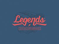 Legends Custom Performance