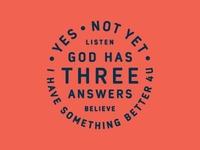 God Has Three Answers