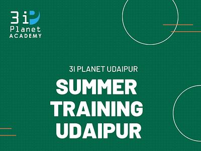 summer training in udaipur 3i planet udaipur