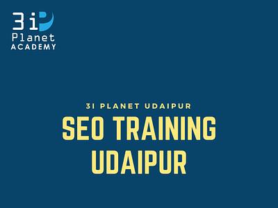 SEO training in udaipur 3i planet academy