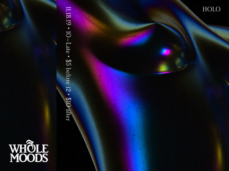 Whole Moods parody disco techno house club dance holographic texture music render flyer